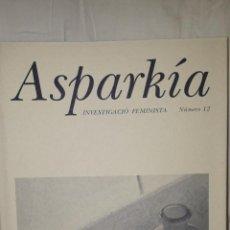 Libros de segunda mano: ASPARKIA INVESTIGACIÓN FEMINISTA. Lote 235697920
