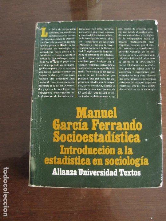 MANUEL GARCÍA FERRANDO - SOCIOESTADÍSTICA. ALIANZA 1989 (Libros de Segunda Mano - Pensamiento - Sociología)