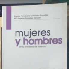Libros de segunda mano: MUJERES Y HOMBRES EN LA UNIVERSITAT DE VALENCIA. ROSARIO FERNANDEZ-CORONADO MARIA EUGENIA GONZALEZ S. Lote 236770420