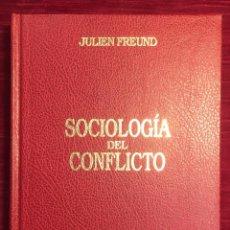 Libros de segunda mano: SOCIOLOGÍA DEL CONFLICTO. JULIEN FREUND. Lote 239568510