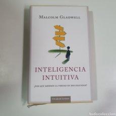 Libros de segunda mano: 1NTELIGENCIA INTUITIVA - MALCOLM GLADWELL, CIRCULO, 2005, BUEN ESTADO EL DE LAS FOTOGRAFÍAS.. Lote 240011580