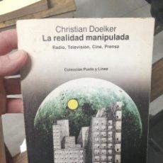 Libros de segunda mano: LA REALIDAD MANIPULADA. CHRISTIAN DOELKER.. Lote 244485495