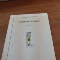 Libros de segunda mano: LÓPEZ MORALES HUMBERTO, SOCIOLINGÜÍSTICA, GREDOS, MADRID, 2004. Lote 244746910