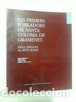 ELS PRIMERS POBLADORS DE SANTA COLOMA DE GRAMANET / JOAN SANMARTÍ Y OTROS / COL.LECCIÓ HISTÒRIA DE S (Libros de Segunda Mano - Pensamiento - Sociología)