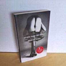 Libros de segunda mano: VALERIE TASSO - EL OTRO LADO DEL SEXO - PLAZA & JANES 2006. Lote 245240730