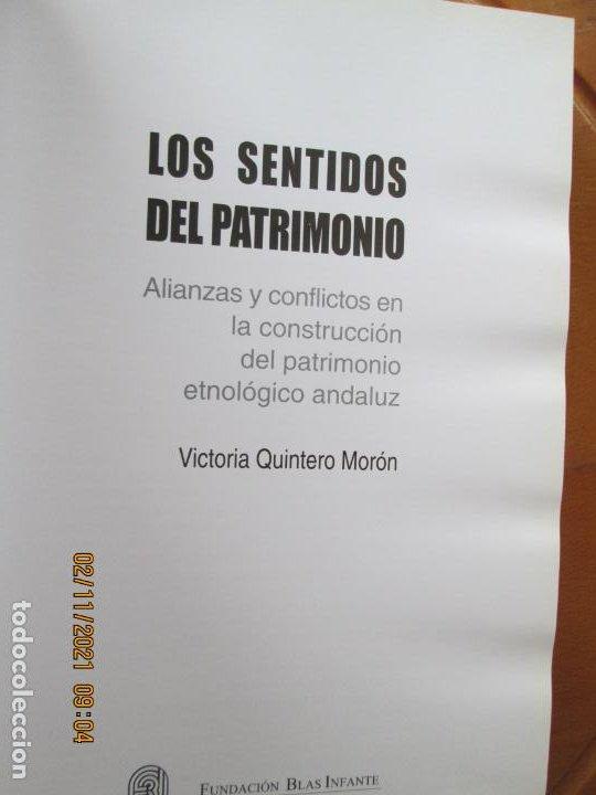 Libros de segunda mano: LOS SENTIDOS DEL PATRIMONIO - VICTORIA QUINTERO MORÓN - DEDICATORIA DE LA AUTORA - 2009. - Foto 3 - 245296025