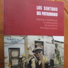 Libros de segunda mano: LOS SENTIDOS DEL PATRIMONIO - VICTORIA QUINTERO MORÓN - DEDICATORIA DE LA AUTORA - 2009.. Lote 245296025