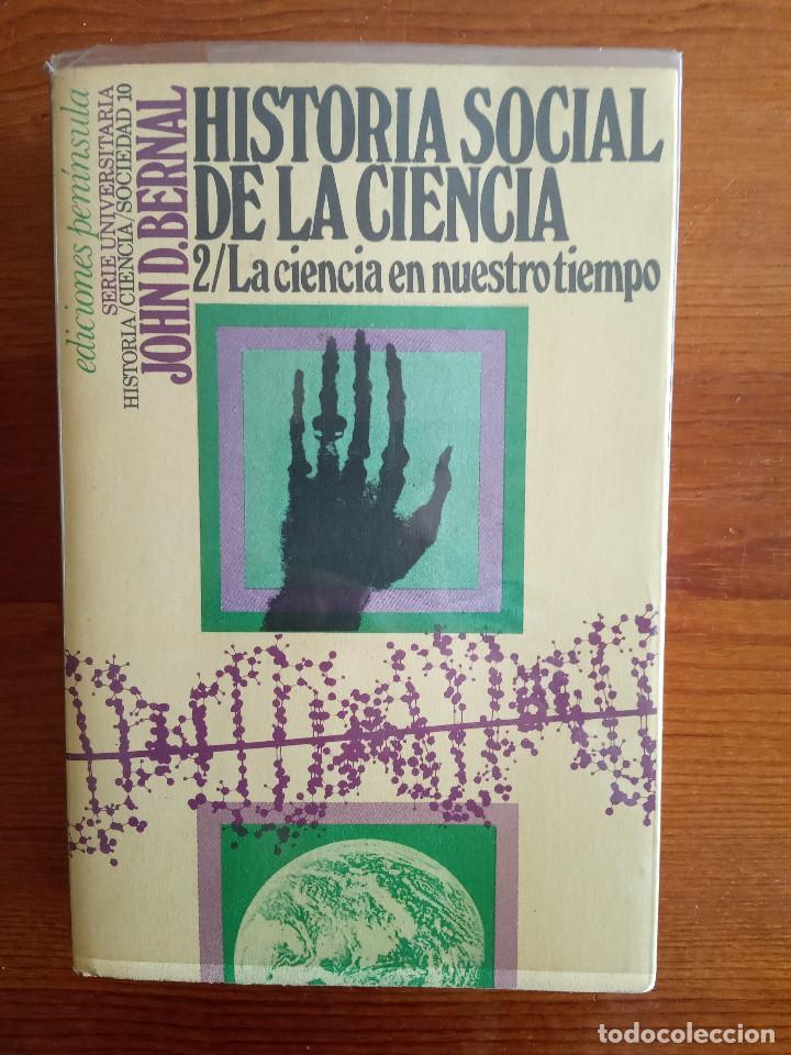 HISTORIA SOCIAL DE LA CIENCIA 2 - ED. PENÍNSULA (Libros de Segunda Mano - Pensamiento - Sociología)