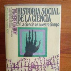 Libros de segunda mano: HISTORIA SOCIAL DE LA CIENCIA 2 - ED. PENÍNSULA. Lote 245481295