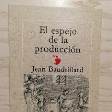 Libros de segunda mano: EL ESPEJO DE LA PRODUCCIÓN - JEAN BAUDRILLARD - GEDISA - 1A EDICIÓN 1980. Lote 245997525