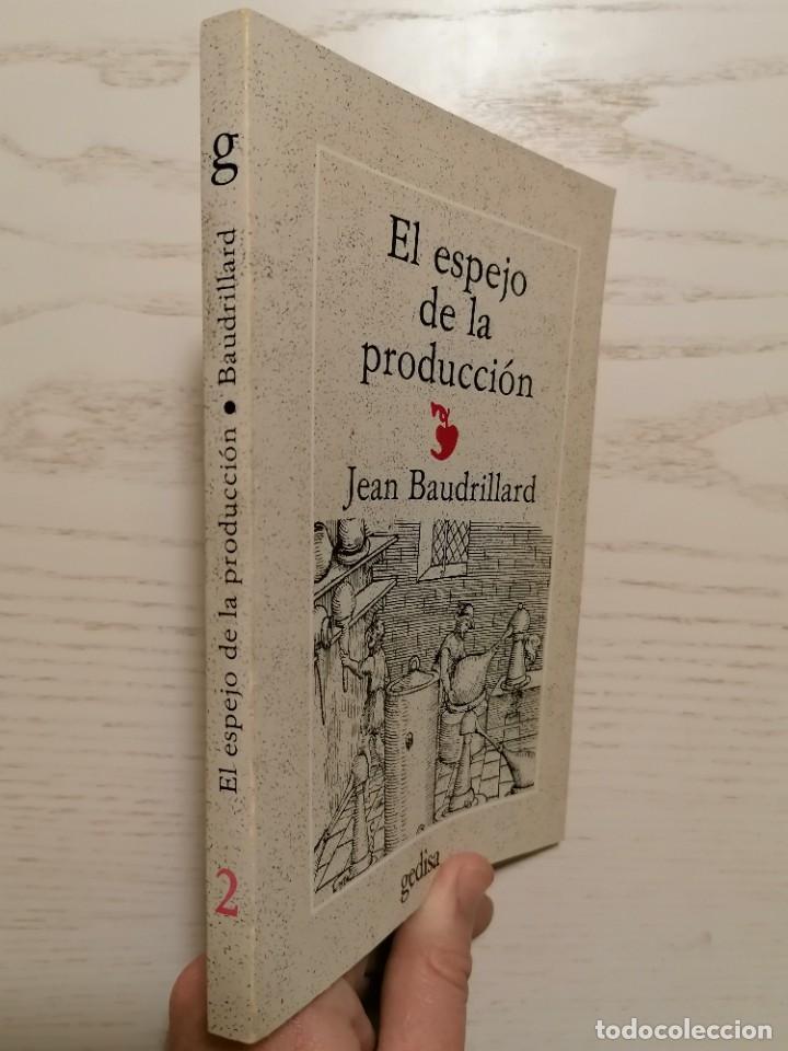 Libros de segunda mano: EL ESPEJO DE LA PRODUCCIÓN - JEAN BAUDRILLARD - GEDISA - 1A EDICIÓN 1980 - Foto 2 - 245997525