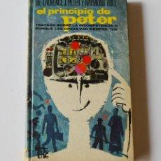 Libros de segunda mano: EL PRINCIPIO DE PETER - TRATADO SOBRE LA INCOMPETENCIA - L J PETER - R HULL. Lote 246133160