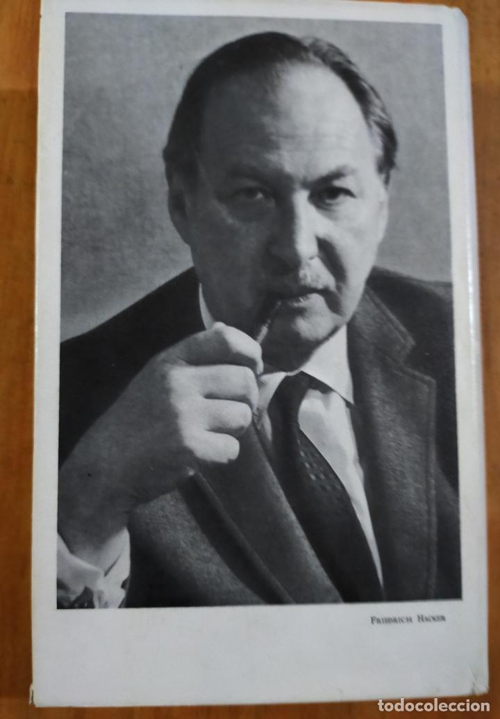Libros de segunda mano: AGRESION, LA BRUTAL VIOLENCIA DEL MUNDO MODERNO - FRIEDRICH HACKER - Foto 2 - 246581725