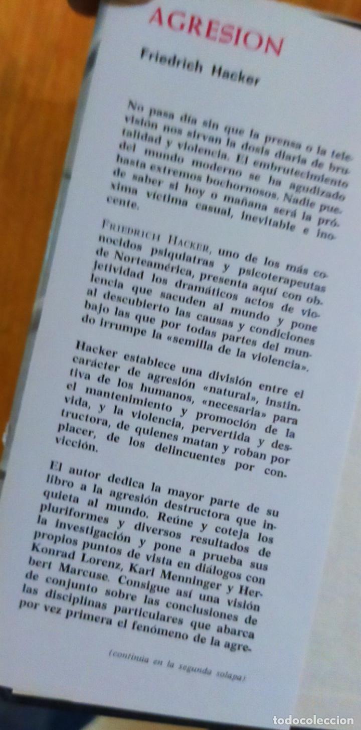 Libros de segunda mano: AGRESION, LA BRUTAL VIOLENCIA DEL MUNDO MODERNO - FRIEDRICH HACKER - Foto 3 - 246581725