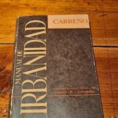 Libros de segunda mano: MANUAL DE URBANIDAD, MANUEL ANTONIO CARREÑO, COLOMBIA 1965. Lote 249578465