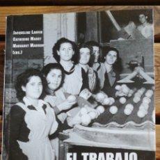 Libros de segunda mano: EL TRABAJO DEL GÉNERO: LAS CIENCIAS SOCIALES ANTE EL RETO DE LAS DIFERENCIAS DE SEXO. CATHERINE MARR. Lote 252533805