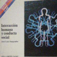Libros de segunda mano: INTERACCIÓN HUMANA Y CONDUCTA SOCIAL. JOSE LUIS SANGRADOR. ISBN 8434578891 -1982 SALVAT IN 4 APAISA. Lote 253917365