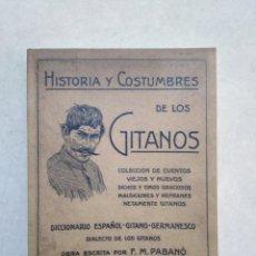 Libros de segunda mano: HISTORIA Y COSTUMBRES DE LOS GITANOS, FACSÍMIL 2007. Lote 254454870