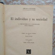 Libros de segunda mano: EL INDIVIDUO Y SU SOCIEDAD - ABRAM KARDINER - 1945. Lote 254722540