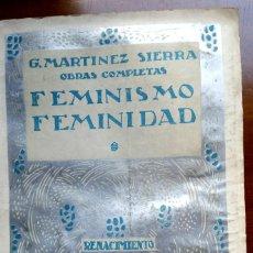 Libros de segunda mano: FEMINISMO Y FEMINIDAD G. MARTINEZ SIERRA. Lote 254817690
