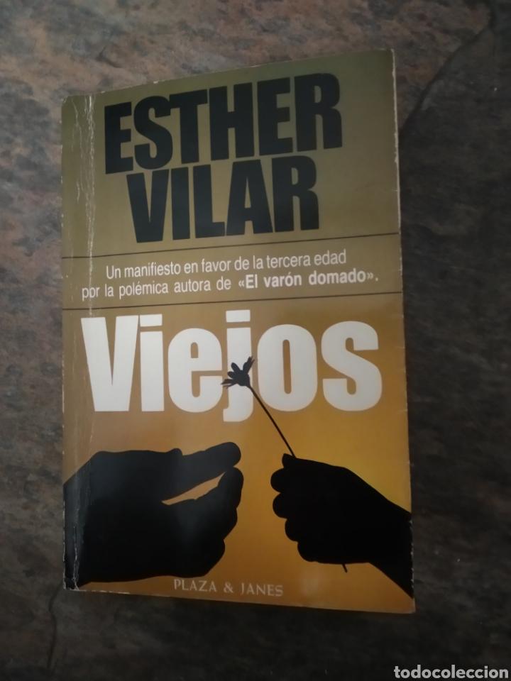 """VIEJOS DE ESTHER VILAR PLAZA Y JANES PRIMERA EDICIÓN 1981 DE LA AUTORA DE """"EL VARÓN DOMADO"""" (Libros de Segunda Mano - Pensamiento - Sociología)"""