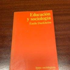 Libros de segunda mano: EDUCACIÓN Y SOCIOLOGÍA. Lote 258058840
