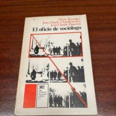 Libros de segunda mano: EL OFICIO DE SOCIOLOGO. Lote 258068370