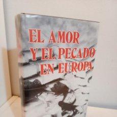 Libros de segunda mano: EL AMOR Y EL PECADO EN EUROPA, SANDRO SCIARA, SOCIOLOGIA / SOCIOLOGY, GASSO HERMANOS, 1975. Lote 258127030