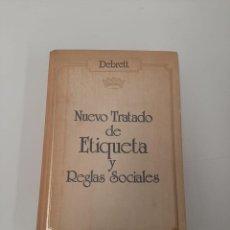 Libros de segunda mano: NUEVO TRATADO DE ETIQUETA Y REGLAS SOCIALES. Lote 258150985