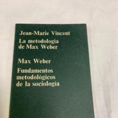 Libros de segunda mano: LA METODOLOGÍA DE MAX WEBER. Lote 259895690