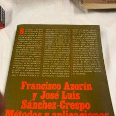 Libros de segunda mano: FRANCISCO AZORÍN Y JOSÉ LUIS SÁNCHEZ MÉTODOS Y APLICACIONES DEL MUESTREO. Lote 259911275