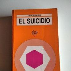 Libros de segunda mano: EL SUICIDIO. DURKHEIM, EMILE (1858-1917). Lote 260679400