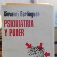 Libros de segunda mano: PSIQUIATRÍA Y PODER. BERLINGUER, GIOVANNI. 1972 BERLINGUER. GRANICA. COL. PSIQUIATRÍA Y SOCIEDAD IN. Lote 261525720
