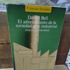 Libros de segunda mano: EL ADVENIMIENTO DE LA SOCIEDAD POSTINDUSTRIAL. DANIEL BELL. Lote 261526120