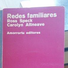 Libros de segunda mano: REDES FAMILIARES. SPECK, ROSS V. Y CAROLYN L. ATTNEAVE. AMORRORTU EDITORES, 1974, BUENOS AIRES IN 8. Lote 261535690