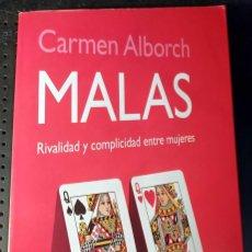 Libros de segunda mano: LIBRO MALAS RIVALIDAD Y COMPLICIDAD ENTRE MUJERES, CARMEN ALBORCH, 2002. Lote 261959305