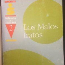 Libros de segunda mano: LOS MALOS TRATOS A LA INFANCIA.MINISTERIO DE AASS 1990. Lote 262260080