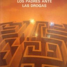 Libros de segunda mano: LOS PADRES ANTE LAS DROGAS. CONSEJERÍA TRABAJO Y AASS. COMISIONADO PARA LA DROGA. 1994. JUNTA DE AND. Lote 262267055