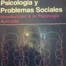 Libros de segunda mano: PSICOLOGIA Y PROBLEMAS SOCIALES. PSICOLOGIA APLICADA. GALE Y CHAPMAN. EDITÓ NORIEGA. 1990. Lote 262270600