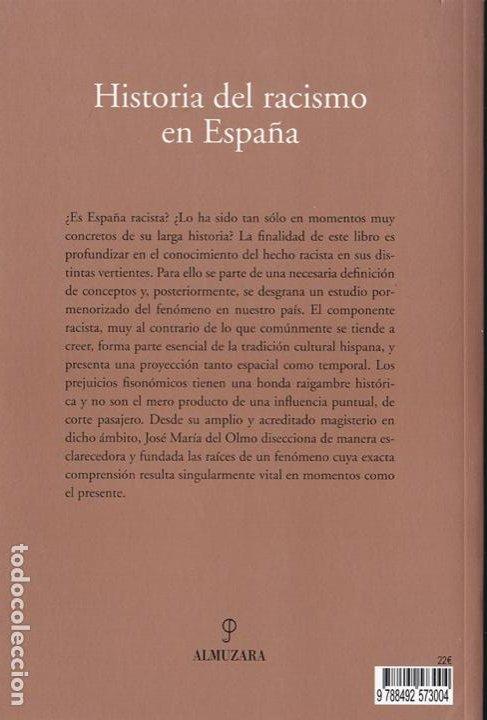 Libros de segunda mano: Historia del racismo en España / José María del Olmo - Foto 3 - 262668860