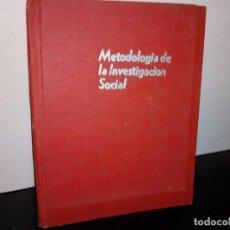 Libros de segunda mano: 1- METODOLOGÍA DE LA INVESTIGACIÓN SOCIAL - SEP 70'S. Lote 262669175