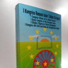 Libros de segunda mano: LA EDUCACIÓN DE LOS NIÑOS GITANOS E ITINERANTES : I CONGRESO GITANO DE LA UNIÓN EUROPEA, SEVILLA. Lote 262697795