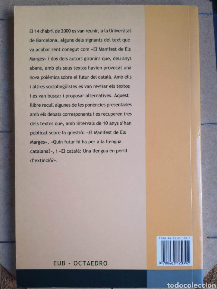 Libros de segunda mano: CARME JUNYENT, V UNAMUNO (eds.). El català: mirades al futur. 1a ed. Octaedro, Bcn, juliol 2002. - Foto 2 - 262826580