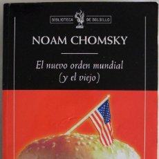 Libros de segunda mano: 2003. EL NUEVO ORDEN MUNDIAL (Y EL VIEJO) - NOAM CHOMSKY. ED. CRÍTICA. BOLSILLO - 77- POLÍTICA. Lote 297154273