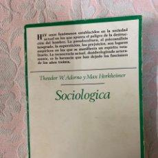 Libros de segunda mano: SOCIOLÓGICA. Lote 263189355