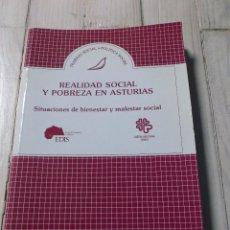 Libros de segunda mano: REALIDAD SOCIAL Y POBREZA EN ASTURIAS - TRABAJO SOCIAL Y POLÍTICA SOCIAL - EDITORIAL POPULAR. Lote 266010453