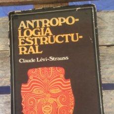 Libros de segunda mano: C.L.STRAUSS ANTROPOLOGIA ESTRUCTURAL EUDEBA 1976 BS. AIRES 371 P.. Lote 268025009