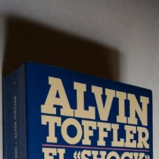 Libros de segunda mano: EL SHOCK DEL FUTURO. ALVIN TOFFLER.PLAZA & JANÉS, SOCIOLOGÍA, 1990.. Lote 268910169
