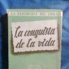 Libros de segunda mano: PRIMERA EDICIÓN AÑO 1947 EDITORIAL PLUS-ULTRA LA CONQUISTA DE LA VIDA. Lote 269344748
