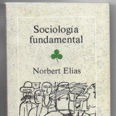 Libros de segunda mano: NORBERT ELIAS . SOCIOLOGÍA FUNDAMENTAL. Lote 269357928